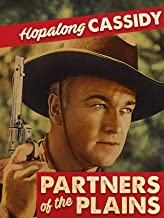 Hopalong Cassidy Partners Of The Plains