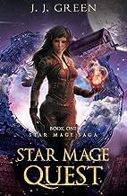 Star Mage Quest - A Dark Space Fantasy (Star Mage Saga Book 1)