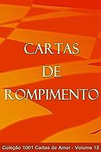 Cartas de Rompimento (1001 Cartas de Amor Livro 12) (Portuguese Edition)