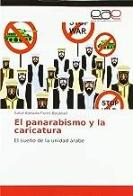 El panarabismo y la caricatura: El sueño de la unidad árabe (Spanish Edition)