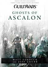 Guild Wars - Ghosts of Ascalon (Guild Wars 1) by Matt Forbeck (30-May-2014) Paperback