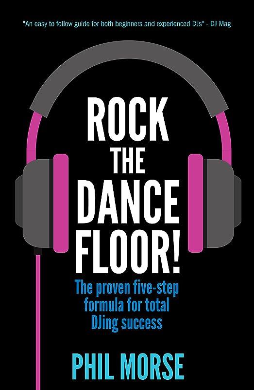 スマート習慣ボウルRock The Dancefloor: The proven five-step formula for total DJing success (English Edition)