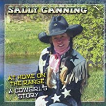 At Home on the Range; A Cowgirls Story