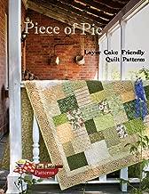 Piece of Pie: Layer Cake Friendly Quilt Patterns