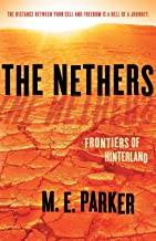 The Nethers: Frontiers of Hinterland: 2