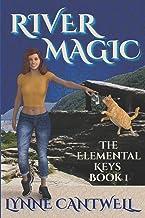River Magic: The Elemental Keys Book 1