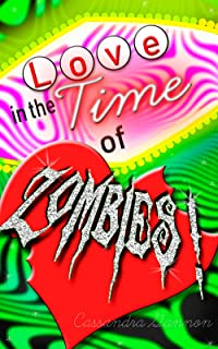 Love in the Time of Zombies: A Paranormal Shifter Romance