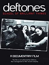 The Deftones: School of Brilliant Things