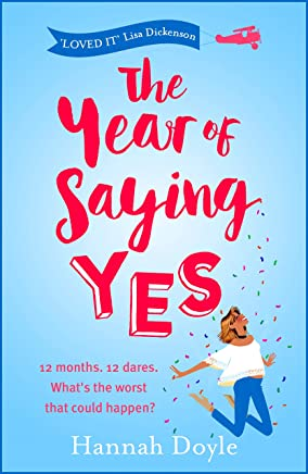 The Year of Saying Yes: The laugh-out-loud, feel-good bestseller! (English Edition)