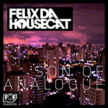 Best felix da housecat son of analogue Reviews
