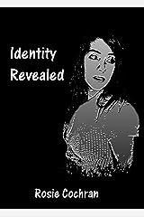 Identity Revealed Kindle Edition