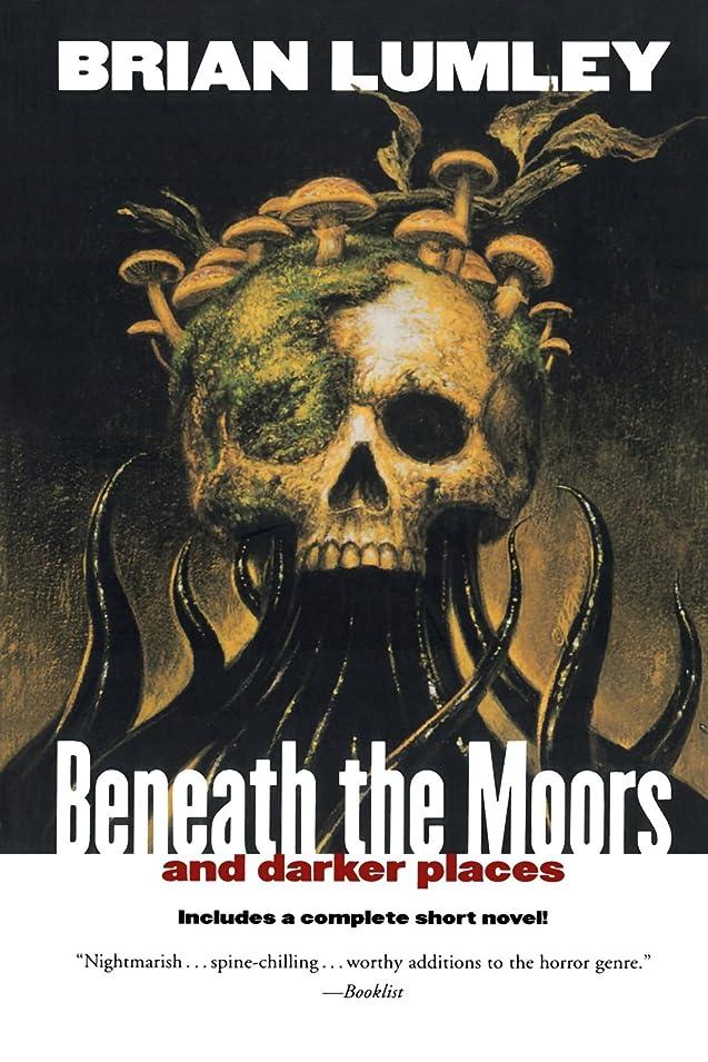 居心地の良い理由ペニーBeneath the Moors and Darker Places