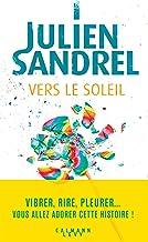 Vers le soleil de Julien Sandrel