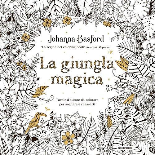 La giungla magica. Ediz. illustrata