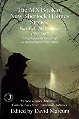 The MX Book of New Sherlock Holmes Stories - Part XXV: 2021 Annual (1881-1888) Kindle Edition