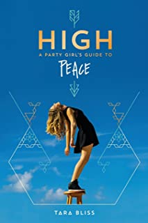 High: A Party Girl's Guide to Peace