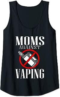 Womens Moms Against Vaping Anti-Vaping Gift Vape Smoker Smoking Tank Top