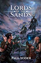 Lords of the Sands: An Epic Dark Fantasy Novel