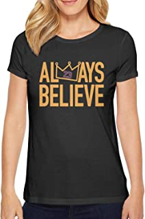 Womens Tshirts Always Believe La-Bron Short Sleeve Cotton Shirt