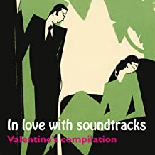 In Love with Soundtracks: Valentine's Compilation