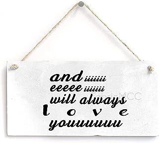 and Iiiiiii Eeeee Iiiiiii Will Always Love Youuuuuu Rustic Wooden Decor Hanging Wood Wall Decoration 16 x 8 in