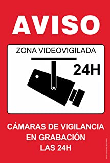 Cartel resistente PVC - ZONA VIDEOVIGILADA 24H(rojo) - Señaletica de aviso - ideal