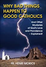 Why Bad Things Happen to Good Catholics