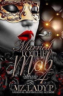 Married to The Mob 4: A Black Mafia Love Affair