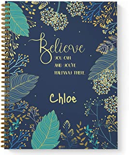 """Believe You Can Personalized Motivational Notebook/Journal, Laminated Soft Cover, 120 Dot Grid pages, lay flat wire-o spiral. Size: 8.5"""" x 11"""". Made in the USA"""