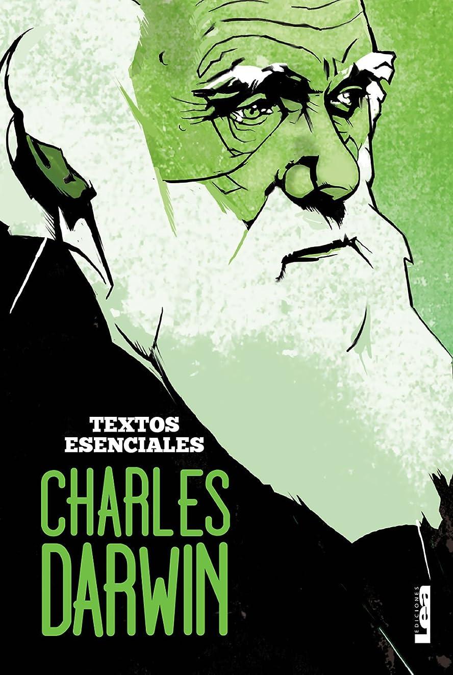 Charles Darwin: Textos esenciales (Spanish Edition)