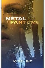 Métal fantôme Format Kindle