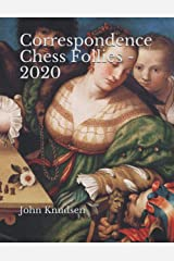 Correspondence Chess Follies - 2020 Paperback