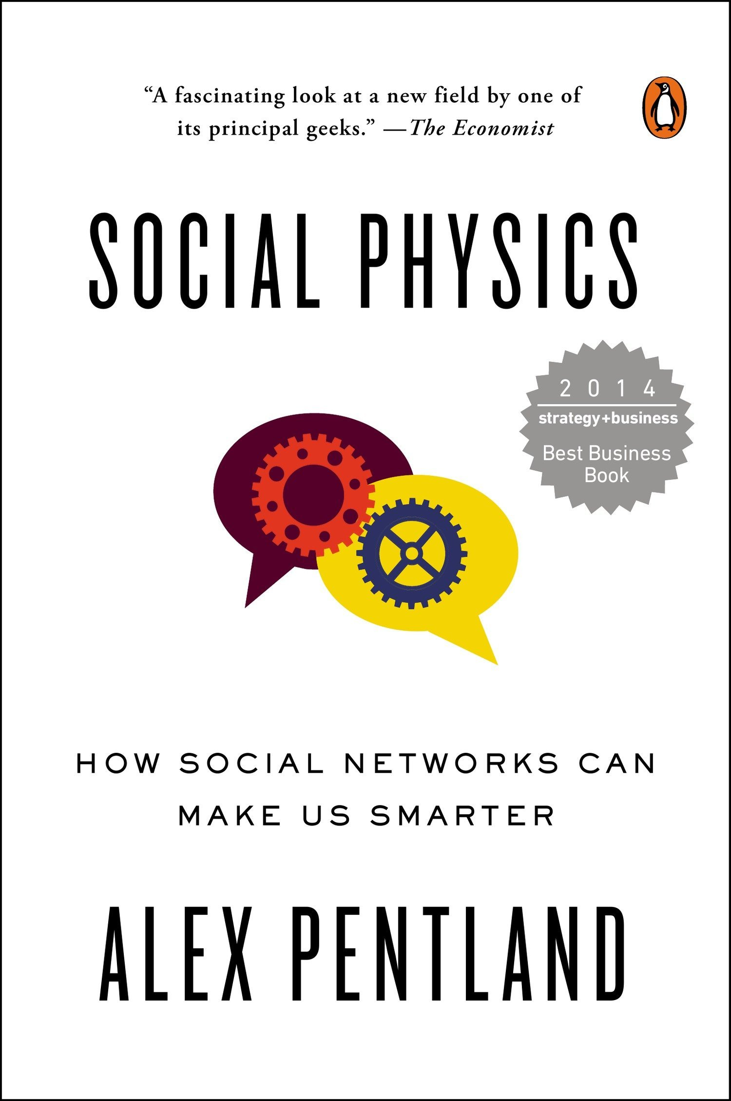 Image OfSocial Physics: How Social Networks Can Make Us Smarter