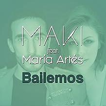 Bailemos (feat. María Artés)