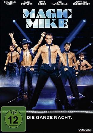 Magic Mike - Die ganze Nacht. [Alemania] [DVD]