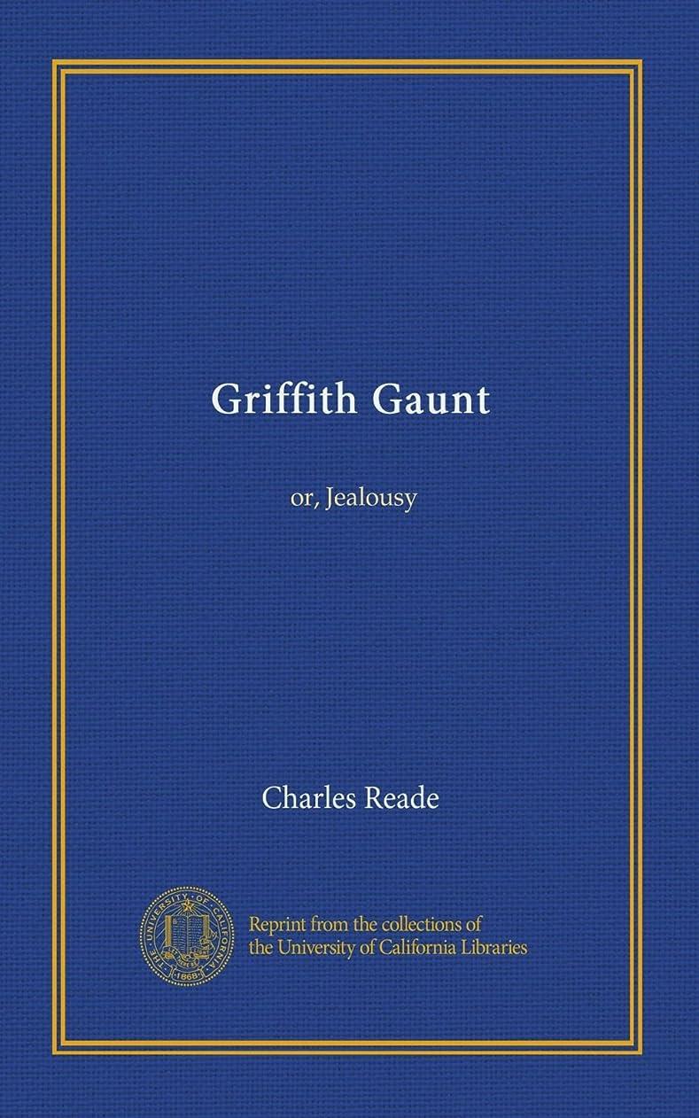 中古非難隣接Griffith Gaunt (v.1): or, Jealousy