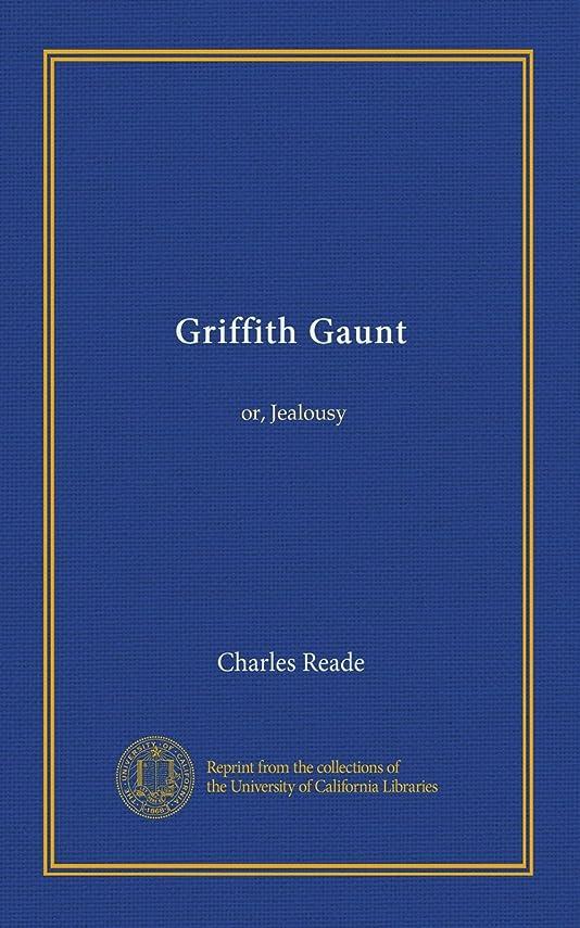 ドナー溶岩ギャラリーGriffith Gaunt (v.1): or, Jealousy