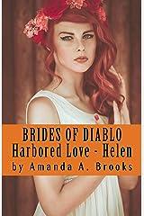 Brides Of Diablo: Harbored Love - Helen Kindle Edition