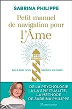 Petit manuel de navigation pour l'Âme (BIEN-ETRE) (French Edition)