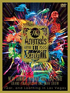 """The Animals in Screen III-〝New Sunrise"""" Release Tour 2017-2018 GRAND FINAL SPECIAL ONE MAN SHOW- [DVD]"""