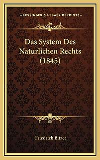 Das System Des Naturlichen Rechts (1845)