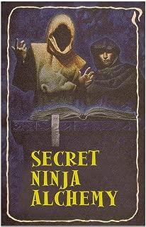 Secret Ninja Alchemy