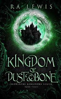 Kingdom of Dust & Bone