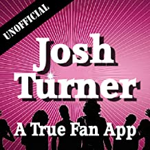 Unofficial Josh Turner Fan App