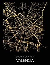2020 Planner Valencia: Weekly - Dated With To Do Notes And Inspirational Quotes - Valencia - Spain (City Map Calendar Diary Book)