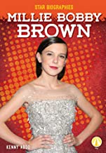 MILLIE BOBBY BROWN (Star Biographies)