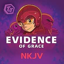 T&T Mission: Evidence Of Grace (Nkjv)