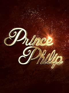 Prince Philip - A King Among Princes