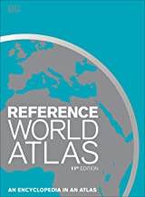 Reference World Atlas, Eleventh Edition: An Encyclopedia in an Atlas (DK Reference World Atlas)