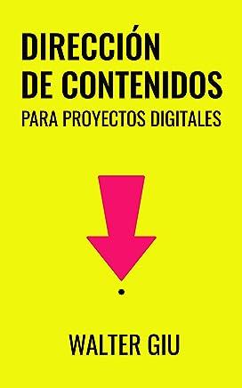 Dirección de Contenidos para proyectos digitales